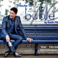 KF Michael Buble Tribute